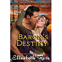 The Baron's Destiny (The Barons of the Cinque Ports Series Book 3) (English Edition)