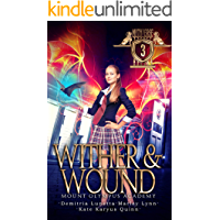 Wither & Wound: Mount Olympus Academy (Mythverse Book 3)