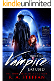 Vampire Bound: Book One