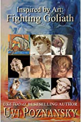Inspired by Art: Fighting Goliath (The David Chronicles Book 4) Kindle Edition