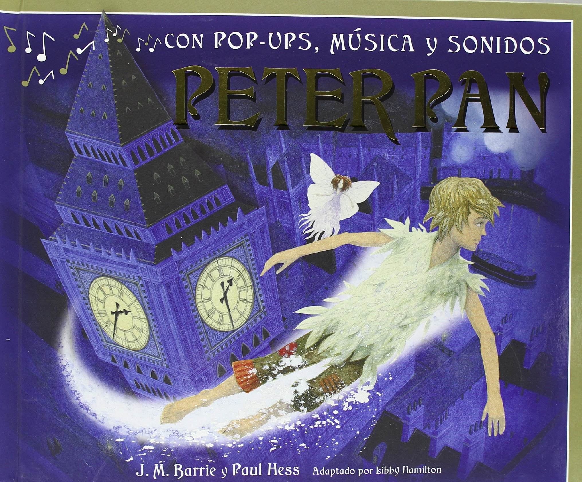PETER PAN-CON POP UPS MUSICA Y SONIDOS (Spanish) Hardcover – June 1, 2010