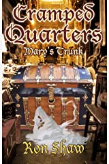 Mary's Trunk (Cramped Quarters Book 1) Kindle Edition