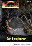 Maddrax 470 - Science-Fiction-Serie: Der Abenteurer (German Edition)
