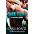 Dark Flame: A Paranormal Romance (The Flame Series Book 3)