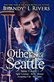 Others of Seattle: Series Volume 1 (Others of Seattle Collection)