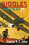 Biggles Learns to Fly (English Edition)