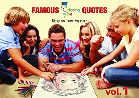 Fun Toys For Teenagers : Amazon.com: coloring wise famous quotes vol 1 by educational