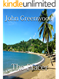 The Placer - A Martin Howell Novel