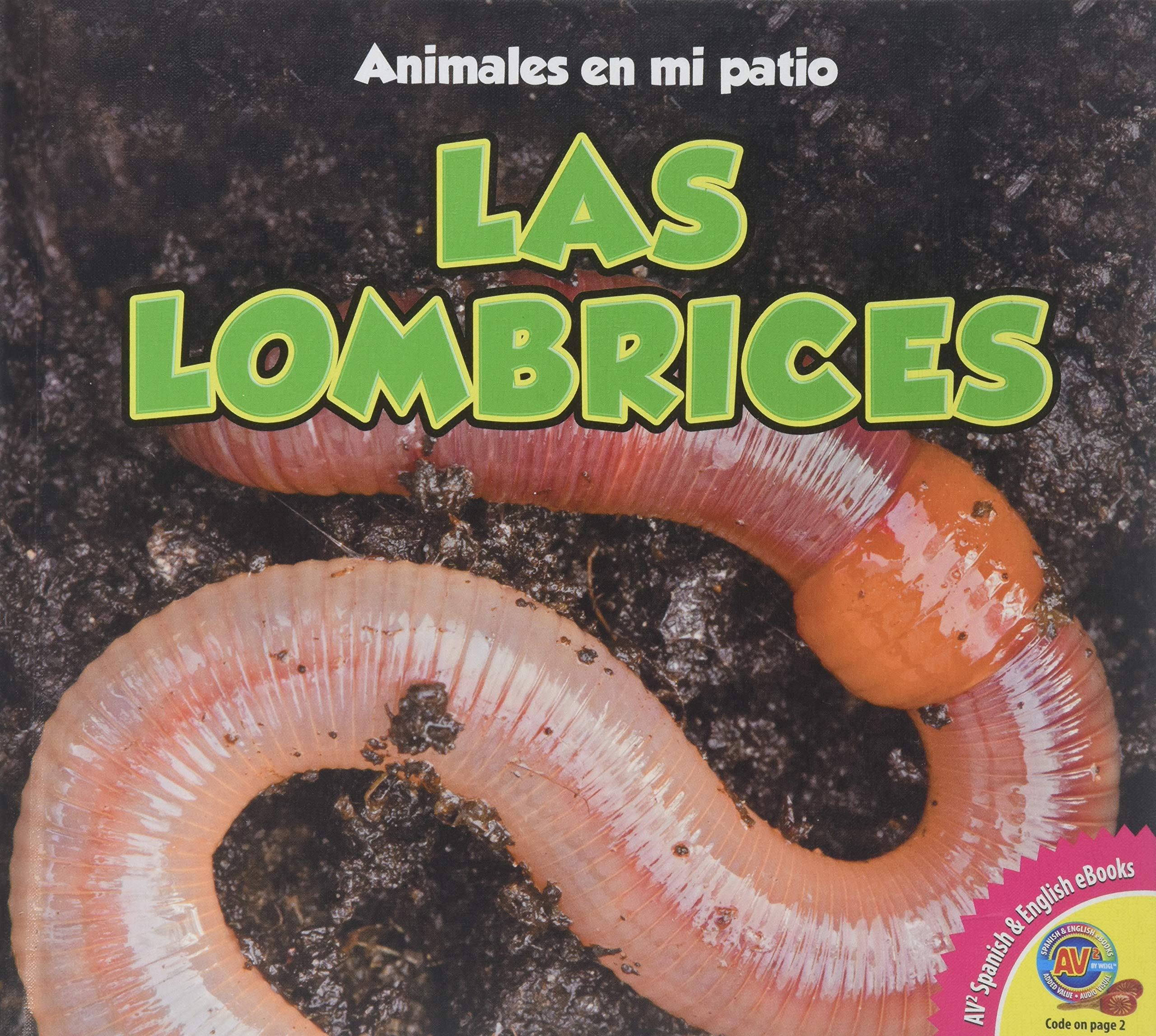 Las Lombrices (Animales en Mi Patio) (Spanish Edition ...