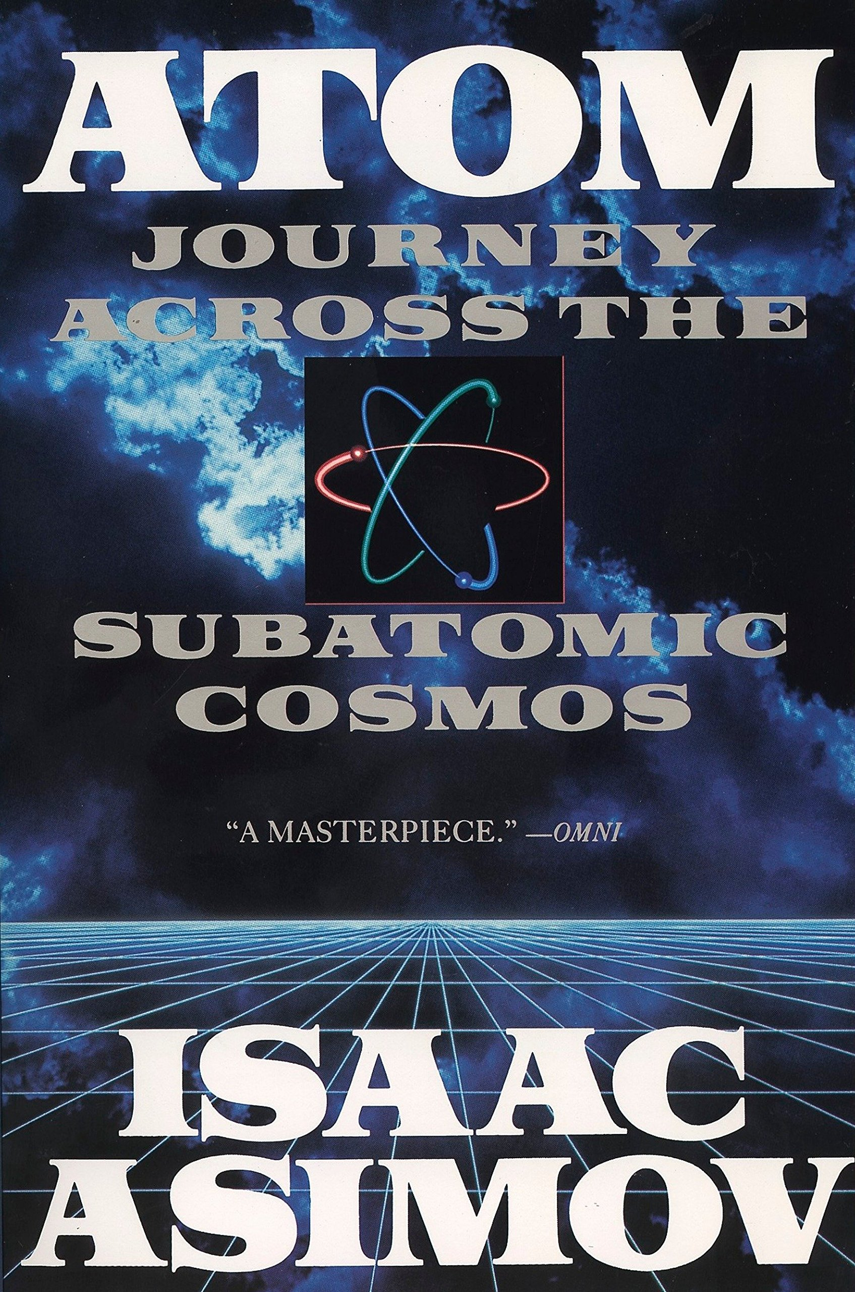 Atom: Journey Across the Subatomic Cosmos (Truman Talley)