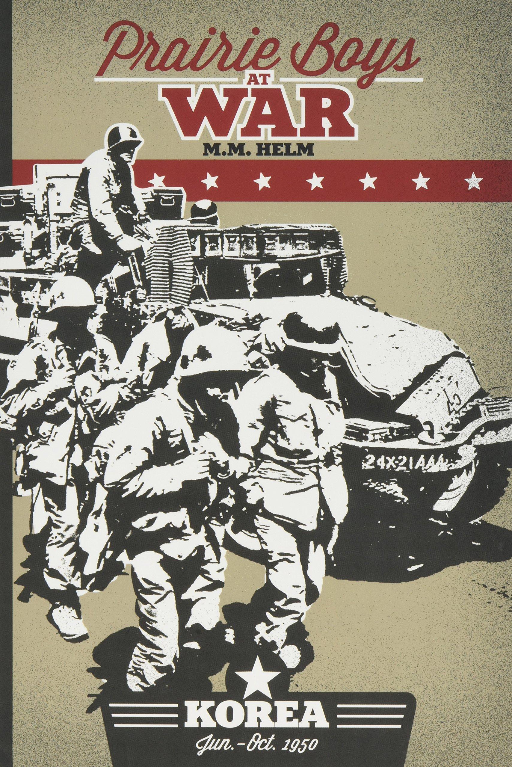 Prairie Boys at War: Korea : June - October 1950