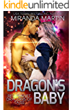 Dragon's Baby: A SciFi Alien Romance (Red Planet Dragons of Tajss Book 1)
