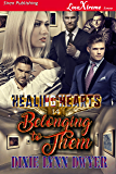 Healing Hearts 14: Belonging to Them [Healing Hearts 14] (Siren Publishing LoveXtreme Forever)