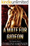 A Mate for Gideon (The Program Book 2)