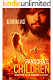 Pandora's Children (The Pandora's Trilogy Book 2)