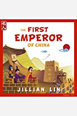 The First Emperor Of China: The Story Of Qin Shihuang - in English & Chinese (Heroes Of China Book 1) Kindle Edition