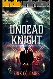 Undead Knight (English Edition)