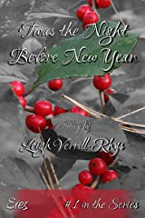 'Twas the Night Before New Year (Nights Before Book 1) Kindle Edition