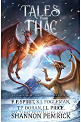 Tales from Thac: A Collection of Short Stories and Novellas Kindle Edition