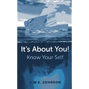 Learn more about the book, Book Review: It's About You! Know Your Self