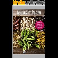 Le mie ricette per la Dieta dei Gruppi Sanguigni - Speciale Legumi