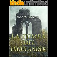 La tumba del highlander