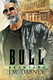 Bull (Brawlers Book 3)