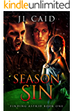 Season of Sin (Finding Astrid Book One): Reverse Harem Paranormal Romance
