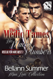 The Medic Tames His Macho Plumbers [Rescue for Hire West 7] (Siren Publishing The Bellann Summer ManLove Collection)