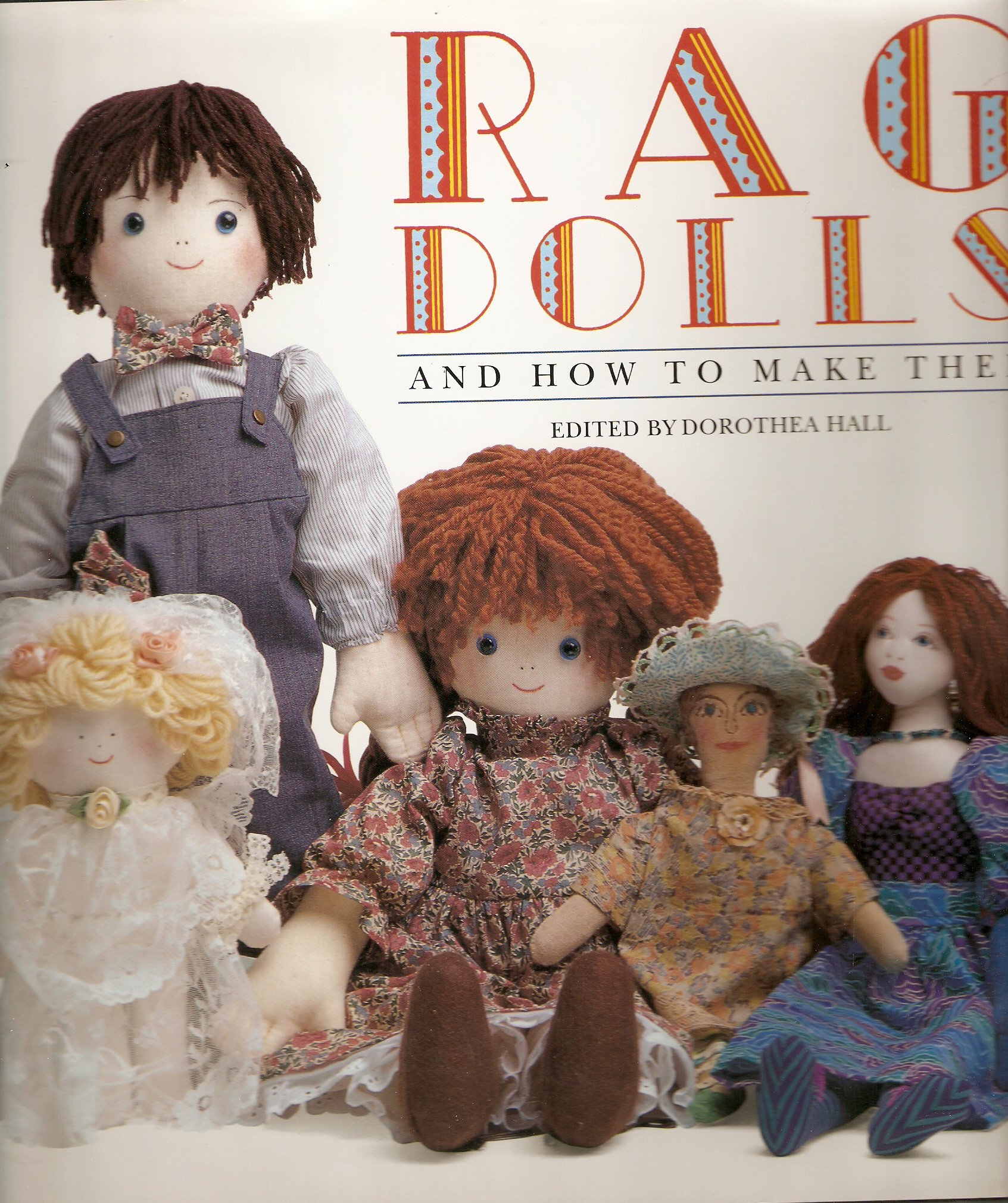 Childrens coloring sheet of a rag doll - Rag Dolls How To Make Them Dorothea Hall 9781561383528 Amazon Com Books