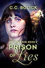 Prison of Lies (Leftover Girl Book 3) Kindle Edition