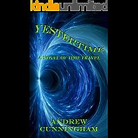 Yestertime: A Novel of Time Travel