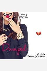 Dumped: Romantic Comedy Shorts, Book 3 Audible Audiobook
