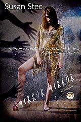 Mirror, Mirror (a Dark and Deadly novella series Book 1) Kindle Edition