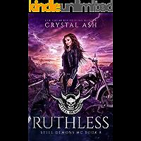 Ruthless (Steel Demons MC Book 8)