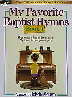 My Favorite Baptist Hymns, Book 2: Edwin McLean: 9781569394113