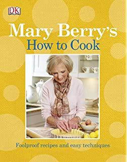 Beginners get sorted over 140 simple tasty recipes that take the mary berrys how to cook easy recipes and foolproof techniques forumfinder Image collections