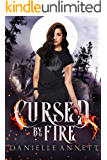 Cursed by Fire: A Snarky New-Adult Urban Fantasy Series (Blood and Magic Book 1)