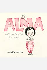 Alma and How She Got Her Name Kindle Edition