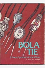 Bola tie, new symbol of the West Paperback