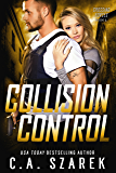 Collision Control (Crossing Forces Book 4)