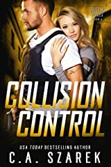Collision Control (Crossing Forces Book 4) Kindle Edition