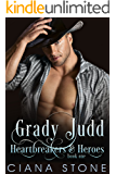 Grady Judd (Heartbreakers & Heroes Book 1)