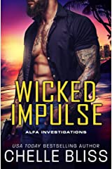 Wicked Impulse (ALFA Investigations Book 3) Kindle Edition