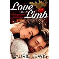 Love On A Limb (Great Expectations Love Stories: The Graykens Book 1) (English Edition)
