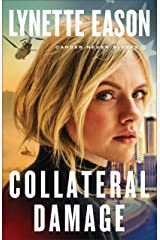 Collateral Damage (Danger Never Sleeps Book #1) Kindle Edition