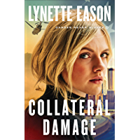 Collateral Damage (Danger Never Sleeps Book #1) (English
