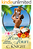 Hearts Adrift: A January Indulgence (An Indulgences Novella Book 2)