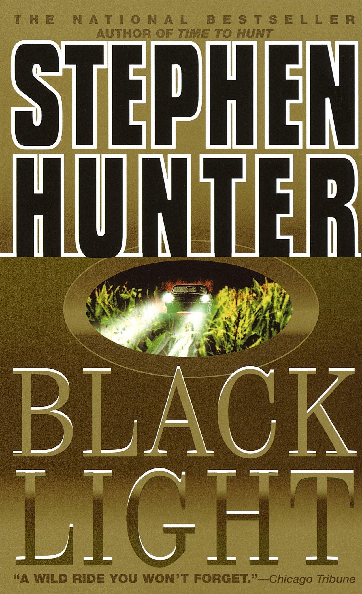 Amazon.com: Black Light (Bob Lee Swagger) (9780440223139): Stephen Hunter:  Books