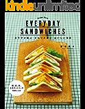 EVERYDAY SANDWICHES